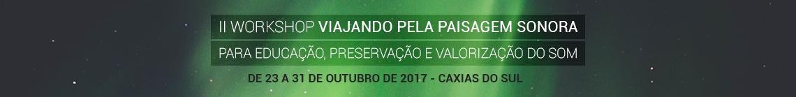 https://www.ucs.br/site/midia/arquivos/II-workshop-paisagem-sonora_topo.png